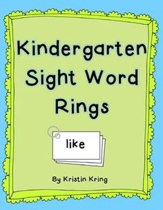 Kindergarten Sight Word Rings FREEBIE!    -Repinned by Totetude.com