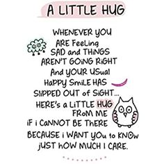 Hugs And Kisses Quotes, Hug Quotes, Smile Quotes, Happy Quotes, Positive Quotes, Big Hugs For You, Sending You A Hug, Making Memories Quotes, Special Friend Quotes