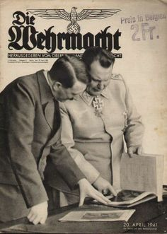 Die Wehrmacht (The Armed Forces) was the official publication of the Armed Forces High Command (OKW) and anything and everything that pertained to or impacted the military in Nazi Germany was reported and shown on its pages. Here is the cover of the April 21, 1941 edition of the magazine with a picture of Hitler and Goering leafing through a book. Die Wehrmacht is without question the most reliable authority on matters related to the Armed Forces of the Third Reich.