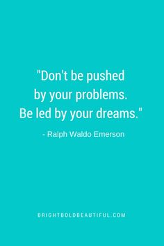 Ralph Waldo emerson | Favorite Inspiration Quotes