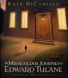Pin for Later: These Are the 25 Top-Rated Children's Books According to Parents and Kids The Miraculous Journey of Edward Tuláne The Miraculous Journey of Edward Tuláne by Kate DiCamillo ($20) Read reviews of this book.
