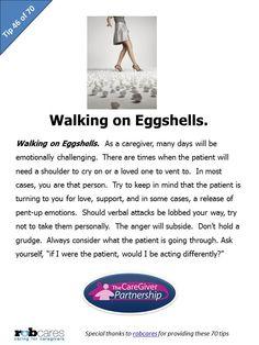 Tip #46 of 70 Tips for Caregivers  http://www.caregiverpartnership.com/
