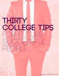 30 College Tips For Future Successful People