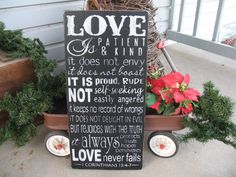 1 Corinthians 13 --  Love is Patient Love is Kind  --  Love Verse -- Valentine's Day -- Painted Wooden Subway Art Sign. $39.00, via Etsy.