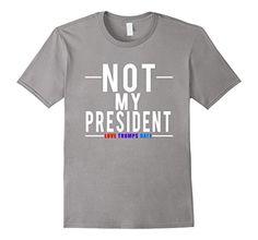 Men's Not My President T-Shirt  2XL Slate LL T-shirts https://www.amazon.com/dp/B01N3MGR8P/ref=cm_sw_r_pi_dp_x_ihZnybE6HP3TP