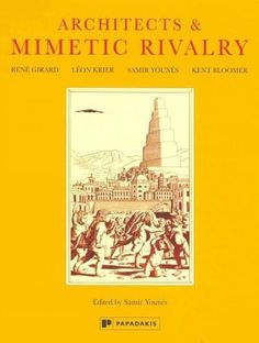 Architects and Mimetic Rivalry