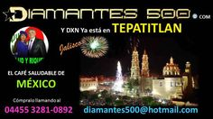 DXN tepatitlan - Jalisco Diamantes 500