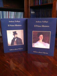 'Il Primo Ministro' di Anthony Trollope: il romanzo della politica e dell'amore. In due volumi.