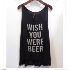Wish you were beer tank top Medium Tops Tank Tops