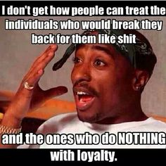 Life quotes or tupac quotes