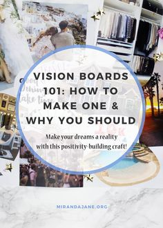 Vision Board Ideas | How to Create a Vision Board | Vision Board Inspiration | How to Make a Vision Board | Craft Ideas | Positivity http://www.mirandajane.org/vision-boards/