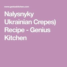 This is an original Ukrainian recipe for their Nalysnyky - pronounced: Nah-less-knee-key. A very tasty roll up. Earthquake Cake Recipes, Cream Cheese Eggs, Ukrainian Recipes, Crepe Recipes, White Cake Mixes, Cheese Cloth, Cake Batter, Vegetarian Cheese, Coconut Cream