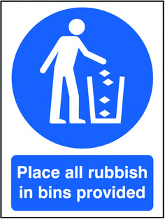 Place all rubbish in bins provided sign. Beaverswood - Identification Solutions