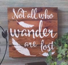 Not All Who Wander Are Lost - Rustic Home Decor - Boho Home Decor - Feather Decor - by OnALimbCreations on Etsy Wood Pallet Signs, Wood Signs, Boho Decor, Rustic Decor, Rustic Paint Colors, Rustic Fireplaces, Themes Photo, Rustic Crafts, Country Farmhouse Decor