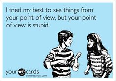 How I feel when talking politics with most of my relatives.