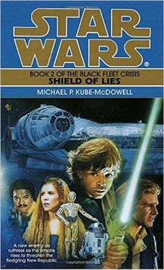 Shield of Lies (Star Wars: The Black Fleet Crisis Deries) Great book! Star Wars Novels, Star Wars Books, Star Wars Characters, Star Wars Padme, Star Trek, Star Wars Pictures, Fantasy Books, So Little Time, Book Worms