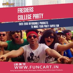 Planning to host or attend a fresher party??  Checkout wide range of party products at Funcart  #Funcart #Party #Fun #PartySupplies #