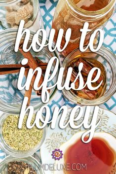Learn how to infuse honey to create unique flavors for everything from tea to cocktails to your morning toast. #infusedhoneyrecipes #elderberryhoneyrecipe #honeyinfusions
