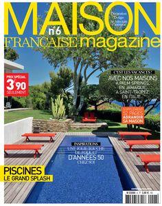 Maison Française Magazine n°6 juillet-août 2014 / Partenaire Cinna pour le Concours Révélateur de Talent