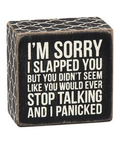 Look what I found on #zulily! Wood 'I Panicked' Box Sign by Primitives by Kathy #zulilyfinds