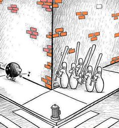 Bowling Pin Revenge A drawing of five bowling pin waiting around a corner with baseball bats, while a bowling ball walks toward them whistling. Political Cartoons, Funny Cartoons, Funny Jokes, Hilarious, Satirical Cartoons, Cartoon Humor, Cartoon Cats, Funny Posters, Funny Signs