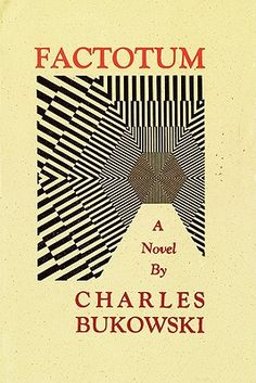 Factotum is the second novel by American author Charles Bukowski. Charles Bukowski Books, Free Books, Good Books, Books To Read, My Books, Thing 1, Book Writer, Love Book, Book Lovers
