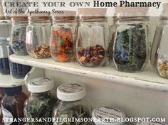 """Strangers & Pilgrims on Earth: Create Your Own Home Pharmacy ~ Art of the Apothecary Series. Want an """"apothecary"""" in my future house! Holistic Remedies, Homeopathic Remedies, Health Remedies, Home Remedies, Natural Remedies, Healing Herbs, Medicinal Herbs, Natural Healing, Natural Medicine"""