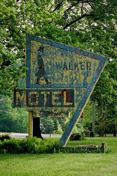 Walker Motel, um thanks but no thanks. I will stay at the Holiday Inn.