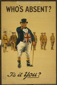 """Who's Absent? Is It You?"" British WWI propaganda was initially used to enlist able bodied men to join the fight. Later, the propaganda changed to encourage people to purchase war bonds. Ww1 Propaganda Posters, Pin Up Vintage, World War One, Vintage Posters, Reading, Genealogy Sites, Free Genealogy, Library Posters, Library Humor"