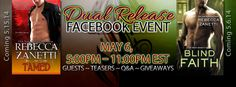 Join us! TAMED & BLIND FAITH by @Rebecca Zanetti Dual Release FB celebration on 5/6 5 – 11pm EDT