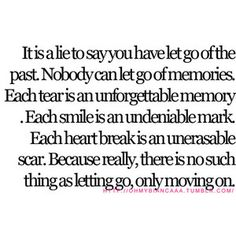 no such thing as letting go.