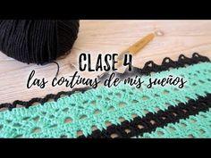 TUTORIAL DE CROCHET GRATIS - LAS CORTINAS DE MIS SUEÑOS : CLASE 4 | Punto Arcos - YouTube