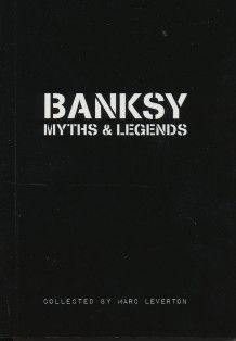 Banksy Myths & Legends - collected by Marc Leverton.  This sounds like it'd be hilarious and compelling!!  via AK Press