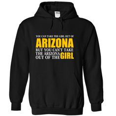 """[Love Tshirt name printing] Arizona Girl  Anywhere  Teeshirt of year  You can take the girl out of Arizona but you cant take the Arizona out of the girl. Click """" Add to cart """" get your now.  Tshirt Guys Lady Hodie  SHARE and Get Discount Today Order now before we SELL OUT  Camping 2015 special tshirts anywhere arizona fathers day tee dad of year"""