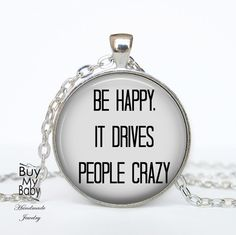 BE HAPPY- Zitat Quote Text Medaillon Kette von Buy My Baby auf DaWanda.com