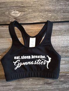 Eat. Sleep. Breathe. Gymnastics Sports Bra