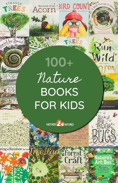 100+ Enchanting Nature Books for Kids (Parent recommended) - Mother Natured Forest School Activities, Nature Activities, Fun Activities For Kids, Preschool Ideas, Book Lists, Reading Lists, Healthy Kids, Love Book, Childrens Books