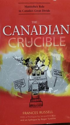 The Canadian Crucible by Frances Russell - (Synopsys) Try to imagine a very different Canada, a Canada in which English and French are in common use throughout the Western provinces, as well as in Ontario, Québec and New Brunswick. Try to imagine a Canada without Québec nationalism, a Canada free of Western alienation. Would not such a Canada be stronger, more self-confident, and less inclined to introspection, and fears for its own survival?