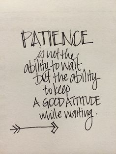 Patience Quotes – Quotes Words Sayings Quotes Risk, Now Quotes, Great Quotes, Words Quotes, Quotes To Live By, Funny Quotes, Life Quotes, Sayings, Waiting Quotes