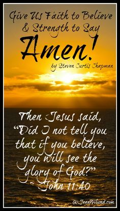 Click to view: Give us Faith to Believe & Strength To Say Amen! Music video by Steven Curtis Chapman