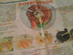 Gofri titkok – egy régi recept alapján   Mediterrán ételek és egyéb finomságok... Savoury Baking, Waffles, Biscuits, Oatmeal, Breakfast, Sweet, Food, Cakes, Greedy People