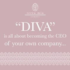 Be a DIVA...