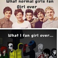 Sad but true I am in love with like half- wait no more than of of the Creepypasta  <-------  I am a creepypasta so.....