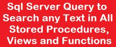 Sql Server Query to Search any Text in All Stored Procedures, Views and Functions http://www.webcodeexpert.com/2016/08/sql-server-query-to-search-any-text-in.html In this article I am going to explain How to find any text/string in all stored procedures or views or user defined functions.