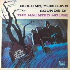 Chilling Thrilling Sounds of the Haunted House - Disneyland Records 1964 Vinyl Music, Vinyl Records, Chinese Water Torture, Horror Sounds, Disney Horror, The Tell Tale Heart, Halloween Sounds, Walt Disney Records, Walt Disney Studios