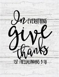 Free Farmhouse Scripture Prints-In all things give thanks.jpg