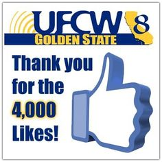 Yikes! 4,000 likes on Facebook, thank you! Please continue to share with your friends and co-workers to keep them informed on what's happening with your Union!  Thanks again and remember, Solidarity Works! #ufcw8 #ufcw