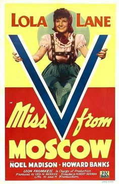 Miss V from Moscow (1942) Lola Lane