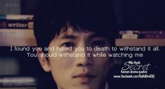 Quote from #Secret #Kdrama #Quote. Actor: Ji Sung.