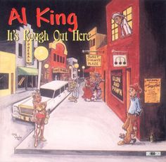 Al King - It's Rough Out There